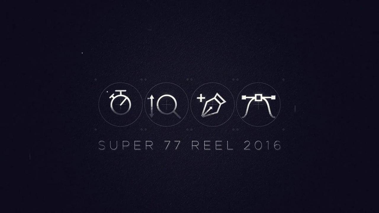 Super77 Reel 2016