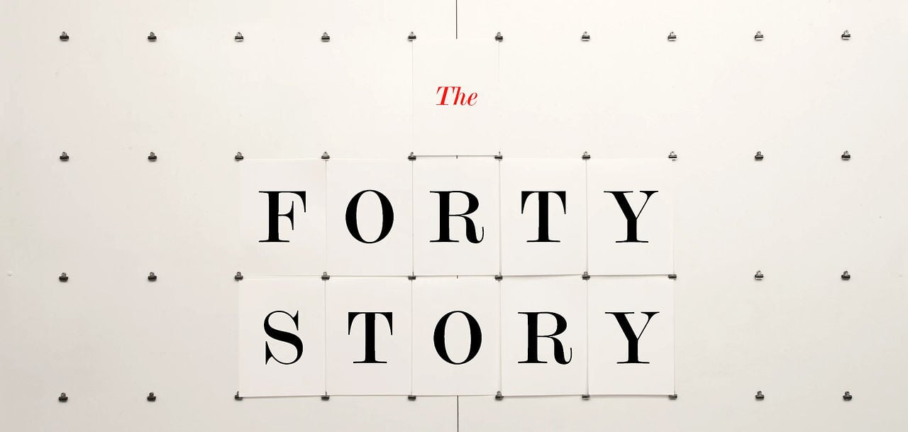 The Forty Story