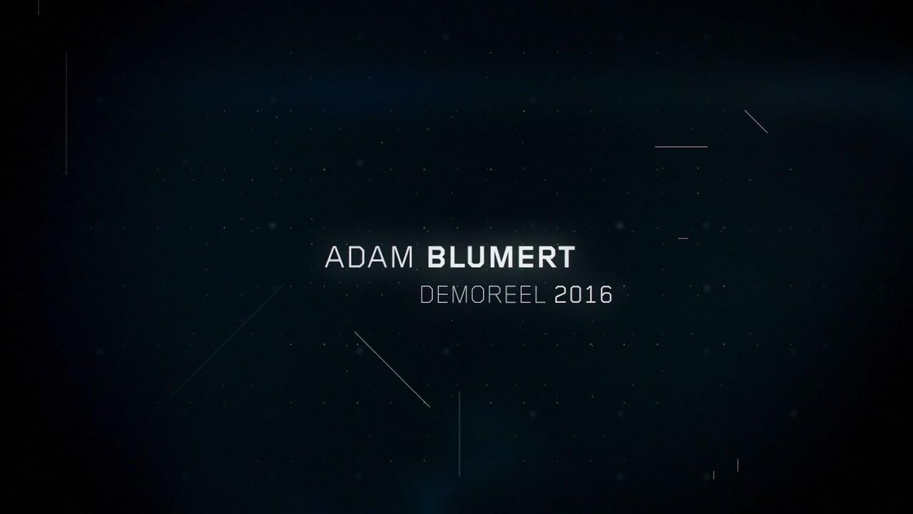 Adam Blumert Demoreel 2016
