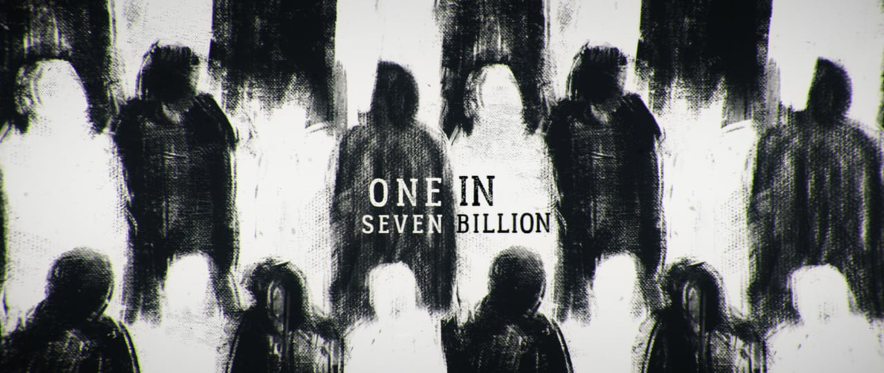 One In Seven Billion