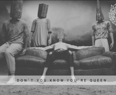 DON'T YOU KNOW YOU'RE QUEEN///Film By Arice