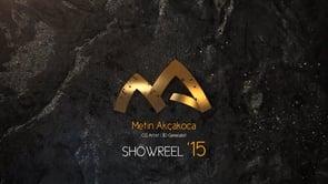 Metin Aakçakoca Showreel '15