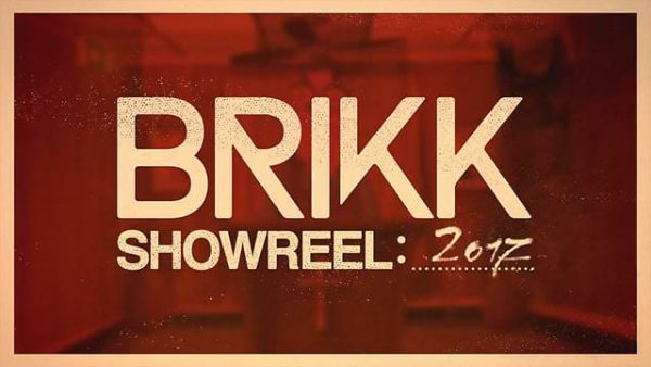 Brikk Showreel 2017