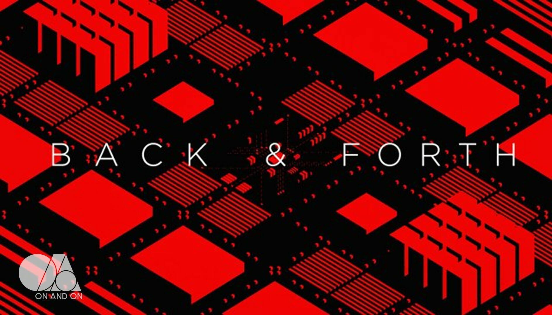 Back & Forth
